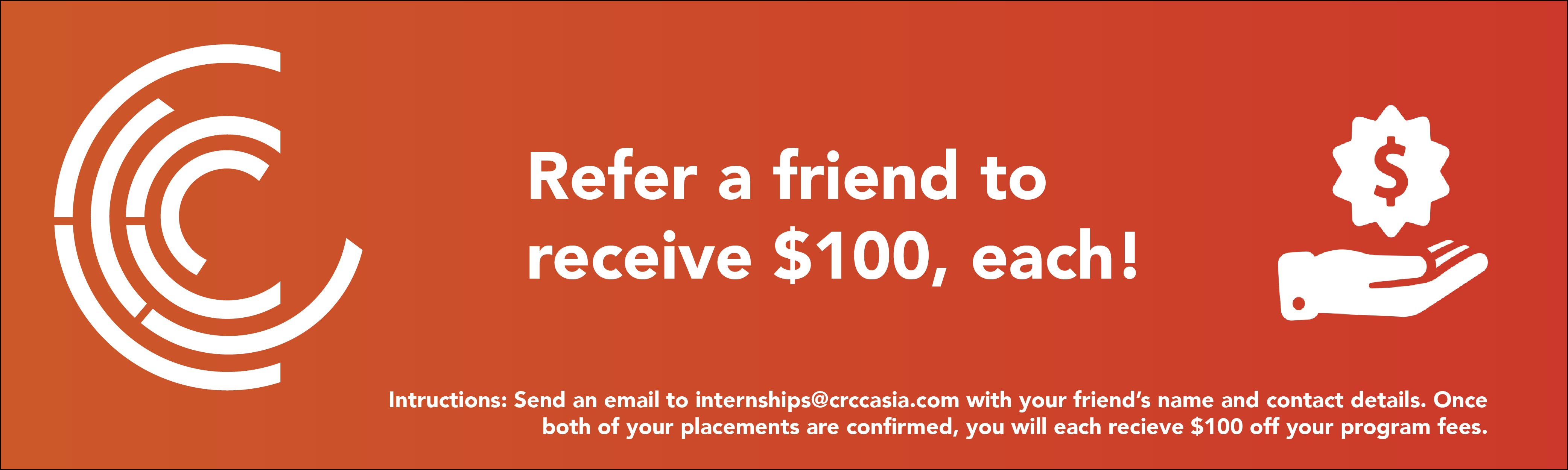 $100 CRCC Asia Refer Friend incentive