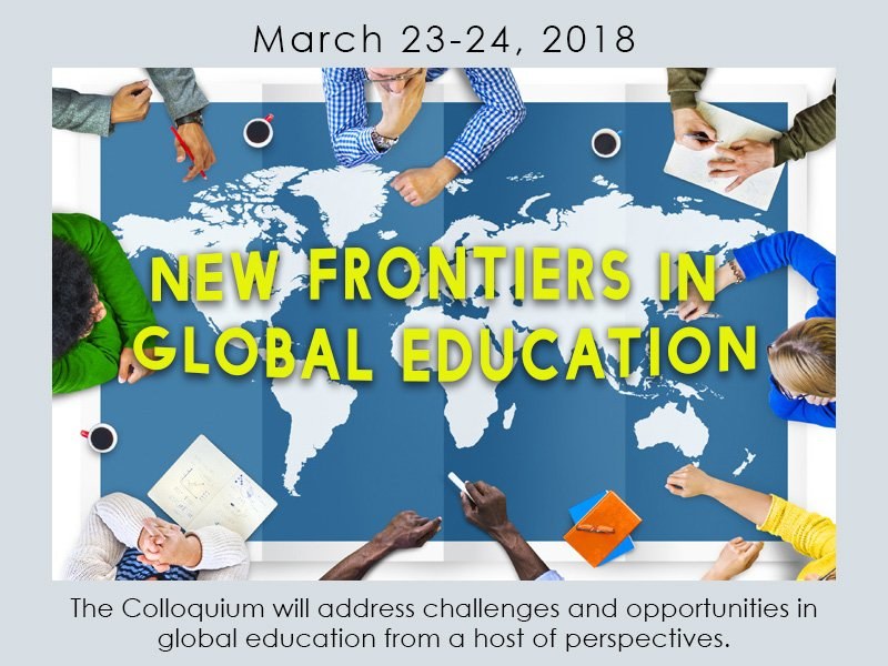 Colloquium on New Frontiers in Global Education held at Washington.