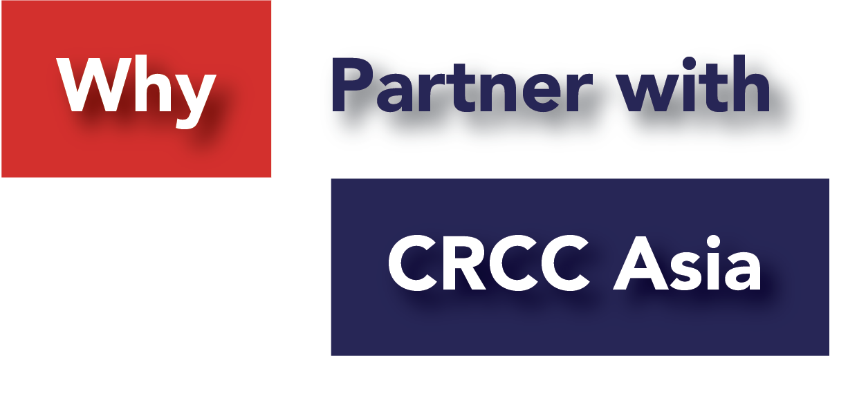 Why Partner With CRCC Asia Header