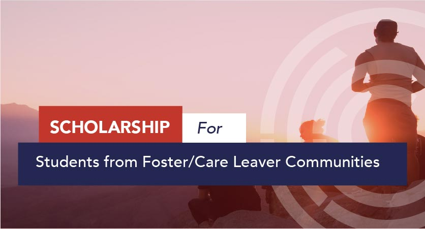 Corporate Social Responsibility Scholarship for Students from foster care leaver communities