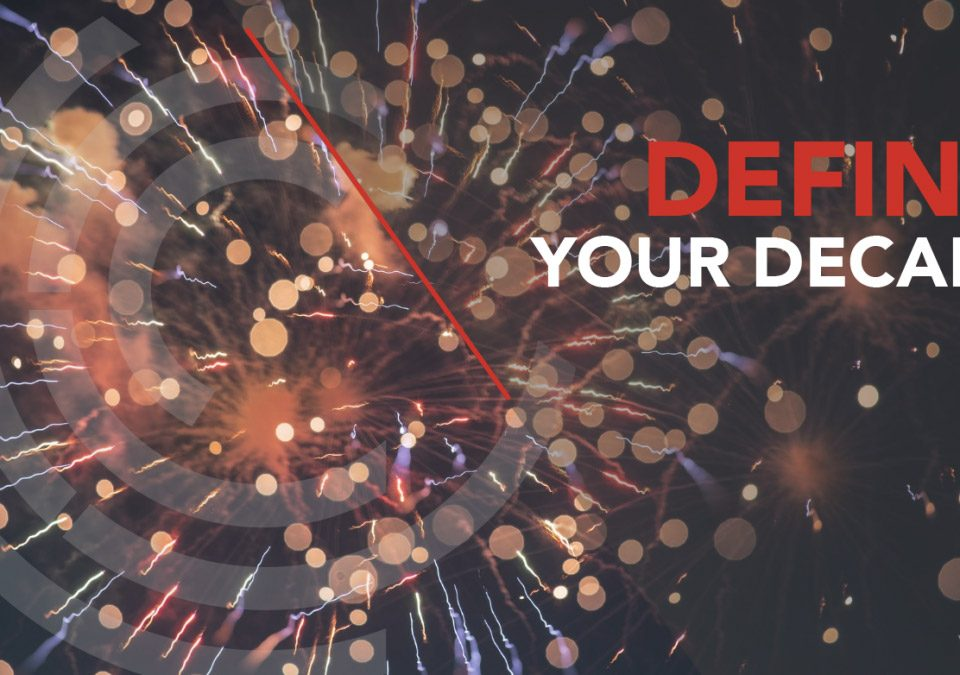 Define your decade